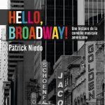 Hello Broadway!, de Patrick Niedo