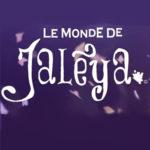Cirque de Paname : Teaser – Le Monde de Jalèya