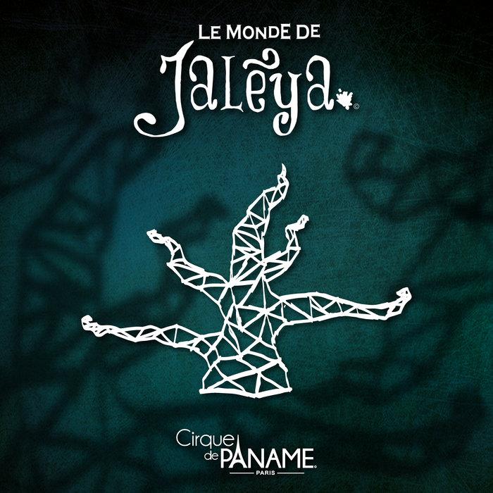 Album Cirque de Paname - Le Monde de Jalèya