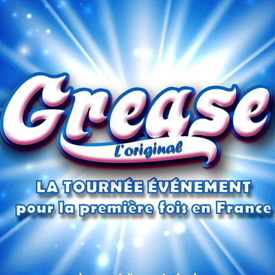 Grease Tour France