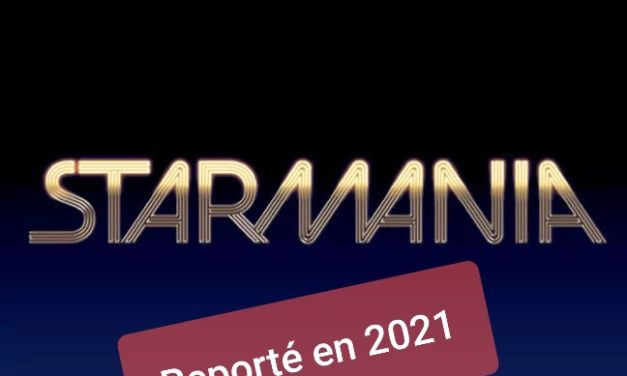 Starmania reporté en 2021