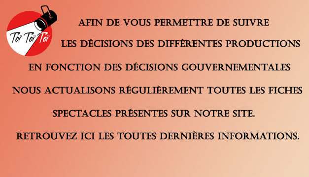 Informations spectacles