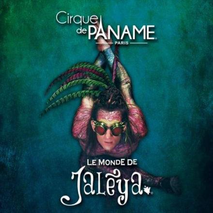 Cirque de Paname : Le Monde de Jalèya