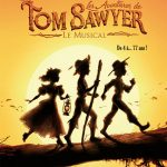 Tom Sawyer – Saison 3 avec 4 dates à l'Olympia