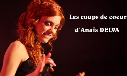La playlist d'Anaïs DELVA