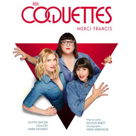 Les Coquettes – Merci Francis