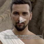 La vie m'attend – Clip – Siddhartha l'Opéra Rock