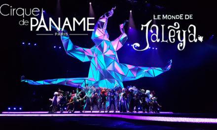 Générale Le Monde de Jalèya / Cirque de Paname