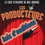 Avis d'auditions – Les Producteurs