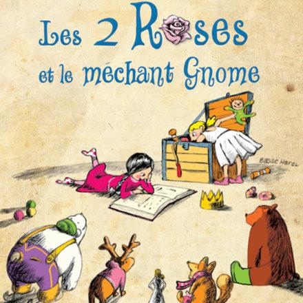 Les deux roses et le méchant gnome