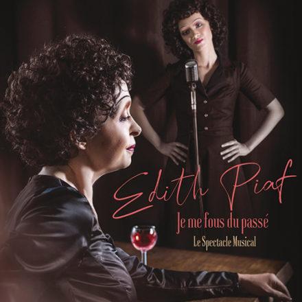 Edith Piaf – Je me fous du passé