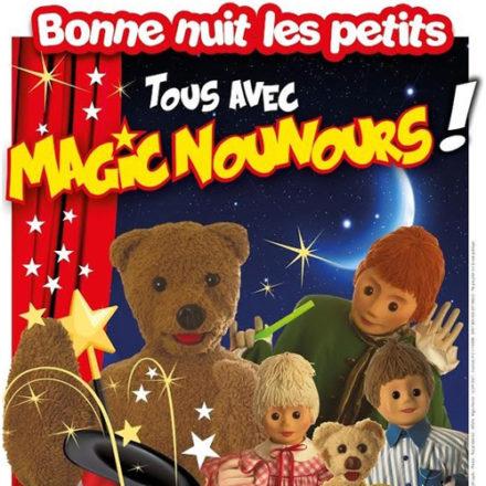 Bonne nuit les petits : Tous avec Magic Nounours